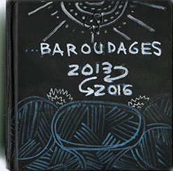 Carnet Croquis 'Baroudages'