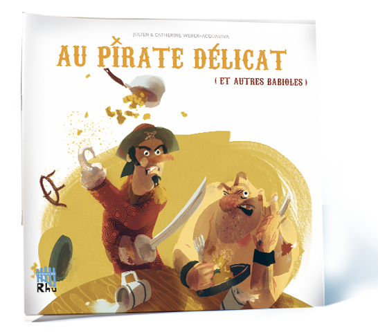 Le Pirate delicat