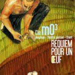 Requiem pour un œuf (cie mO3)