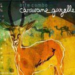 Arte Combo – Caravane Gazelle