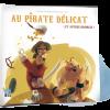 Au Pirate Délicat