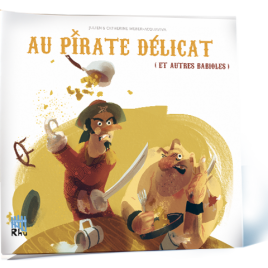 AU PIRATE DÉLICAT