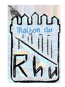 MAISON DU RHU