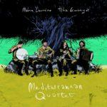 Mediterranean Quartet – Eréndira / Vetar Duse